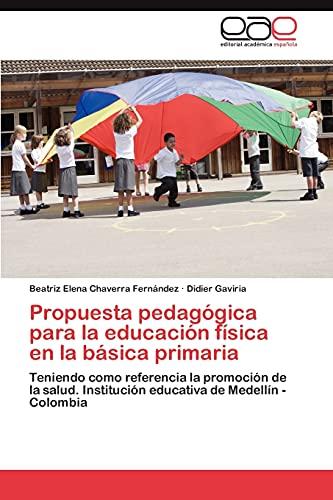 Propuesta pedagógica para la educación física en: Chaverra Fernández, Beatriz