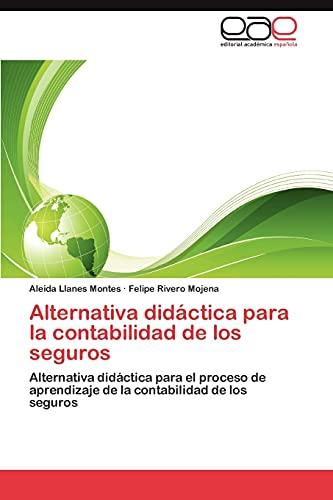 Alternativa Didactica Para La Contabilidad de Los Seguros: Aleida Llanes Montes