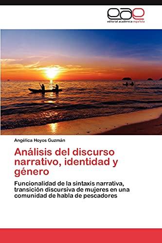 9783845497983: Análisis del discurso narrativo, identidad y género