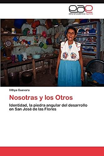 Nosotras y Los Otros: Ilithya Guevara