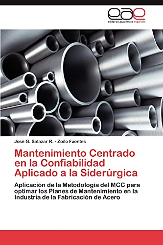 Mantenimiento Centrado en la Confiabilidad Aplicado a: Salazar R. JosÃ