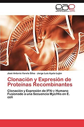 9783845498881: Clonación y Expresión de Proteínas Recombinantes