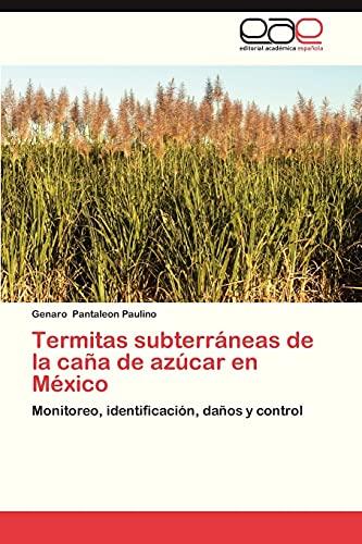 9783845499840: Termitas Subterraneas de La Cana de Azucar En Mexico