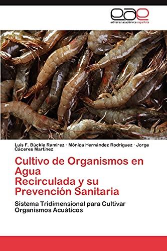 Cultivo de Organismos En Agua Recirculada y: Buckle Ramirez Luis