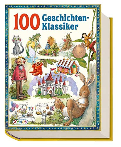 9783845503103: 100 Geschichten-Klassiker