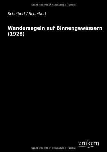 9783845700328: Wandersegeln Auf Binnengewassern (1928)