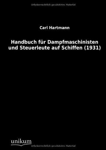 9783845700366: Handbuch Fur Dampfmaschinisten Und Steuerleute Auf Schiffen (1931)