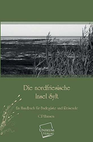 9783845700465: Die Nordfriesische Insel Sylt