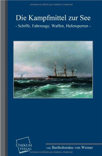 9783845700625: Die Kampfmittel Zur See