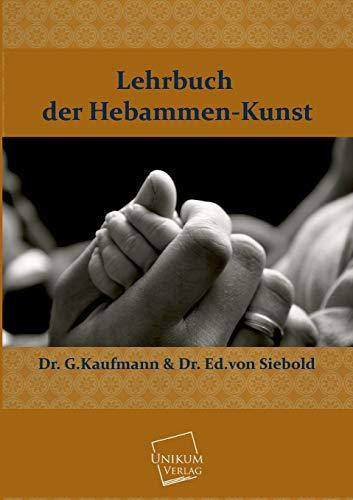 9783845700748: Lehrbuch Der Hebammen-Kunst (German Edition)