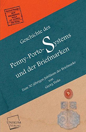 9783845702384: Geschichte Des Penny-Porto-Systems Und Der Briefmarken