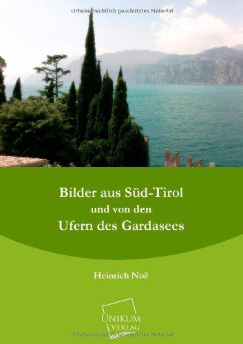 9783845703008: Bilder Aus Sud-Tirol Und Von Den Ufern Des Gardasees