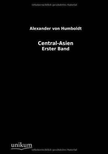 Central-Asien: Alexander von Humboldt