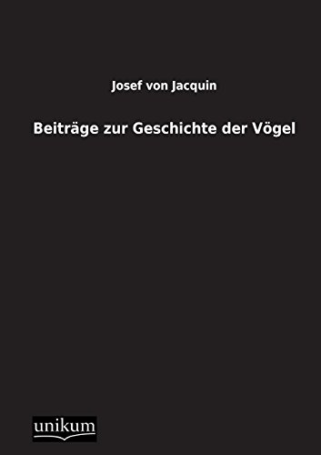 9783845710150: Beitrage Zur Geschichte Der Vogel