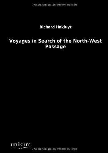 9783845710389: Voyages in Search of the North-West Passage