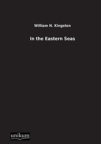 9783845710471: In the Eastern Seas (German Edition)