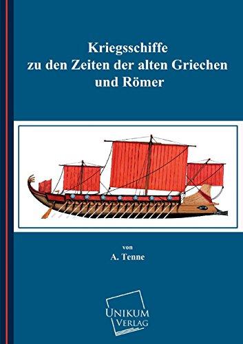 9783845711546: Kriegsschiffe Zu Den Zeiten Der Alten Griechen Und Romer