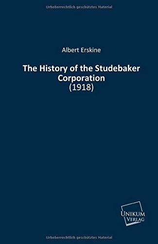 9783845711874: The History of the Studebaker Corporation