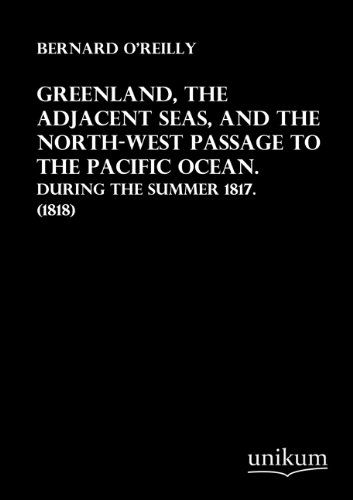 9783845712765: Greenland, the Adjacent Seas, and the North-West Passage to the Pacific Ocean