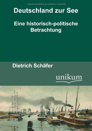 9783845720616: Deutschland zur See