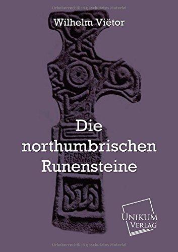 9783845720944: Die northumbrischen Runensteine