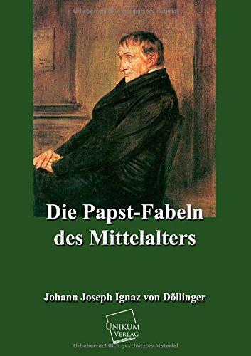 9783845721019: Die Papst-Fabeln des Mittelalters