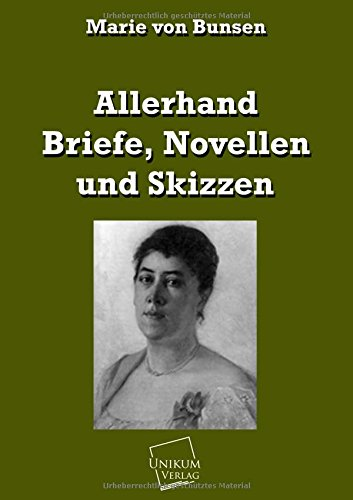 Allerhand Briefe, Novellen und Skizzen - Marie von Bunsen