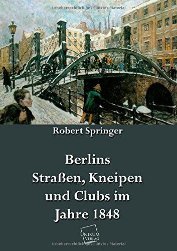 9783845721873: Berlins Straßen, Kneipen und Clubs im Jahre 1848