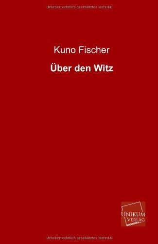 Über den Witz: Kuno Fischer
