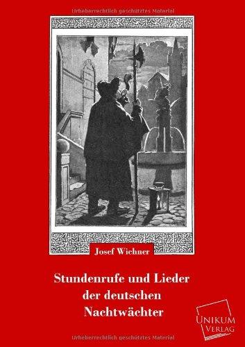 9783845722313: Stundenrufe Und Lieder Der Deutschen Nachtwachter