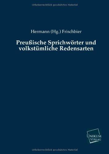 9783845722818: Preussische Sprichworter Und Volkstumliche Redensarten