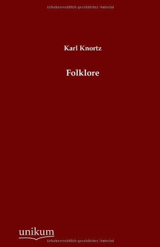 Folklore: Karl Knortz