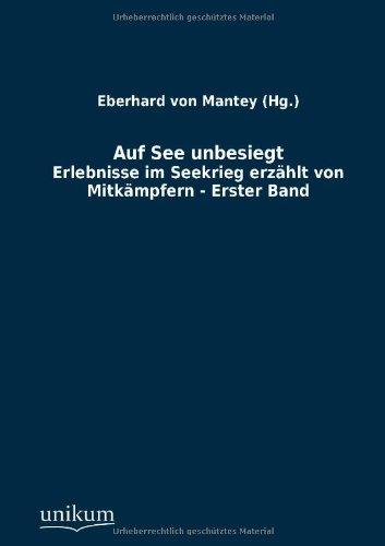 Auf See unbesiegt: Eberhard von (Hg. ) Mantey