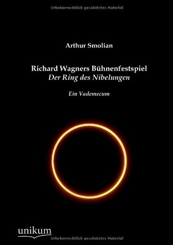 9783845722979: Richard Wagners Bühnenfestspiel Der Ring des Nibelungen (German Edition)