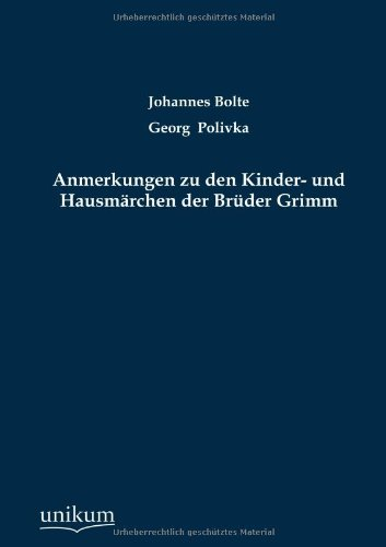 9783845723068: Anmerkungen zu den Kinder- und Hausmärchen der Brüder Grimm