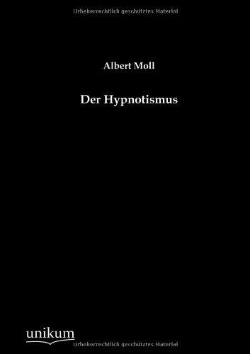 Der Hypnotismus: Albert Moll