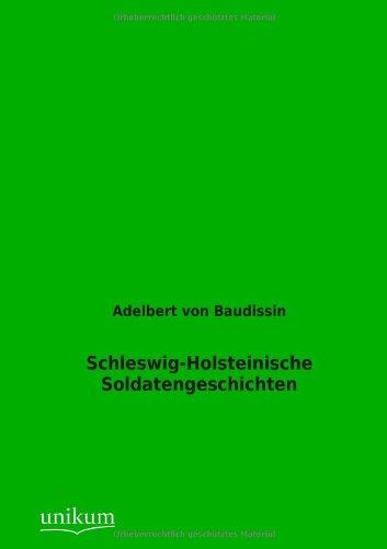 Schleswig-Holsteinische Soldatengeschichten: Adelbert von Baudissin