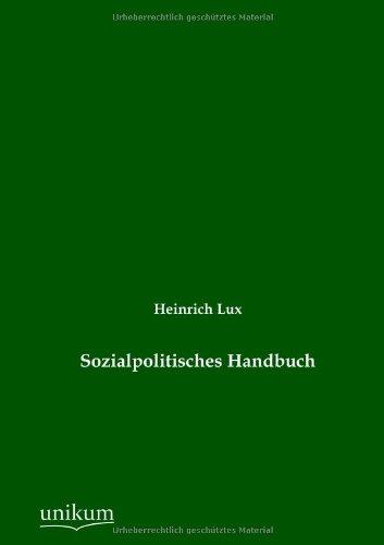 Sozialpolitisches Handbuch: Heinrich Lux