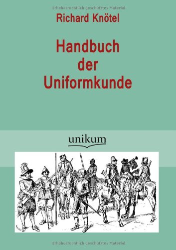 9783845723747: Handbuch der Uniformkunde (German Edition)