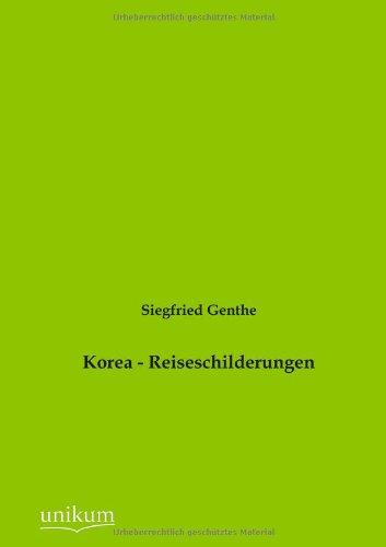 9783845724133: Korea - Reiseschilderungen (German Edition)
