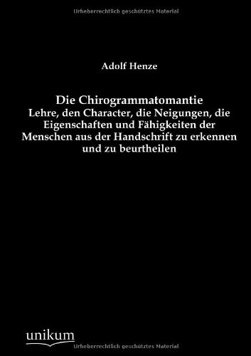 Die Chirogrammatomantie: Adolf Henze