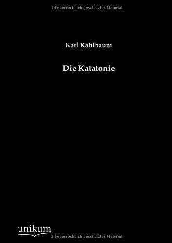 9783845724294: Die Katatonie