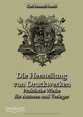 9783845724317: Die Herstellung von Druckwerken (German Edition)