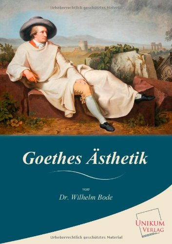 9783845725666: Goethes Asthetik (German Edition)