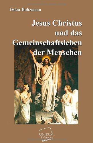9783845741116: Jesus Christus Und Das Gemeinschaftsleben Der Menschen