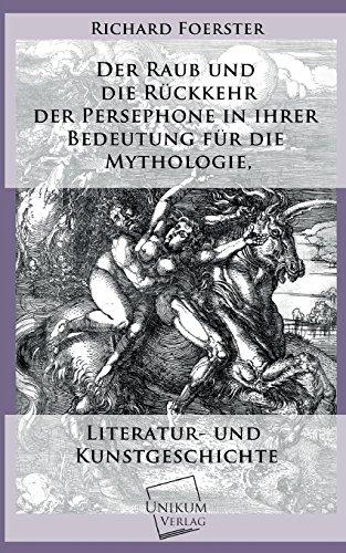 9783845741512: Der Raub Und Die Ruckkehr Der Persephone in Ihrer Bedeutung Fur Die Mythologie (German Edition)