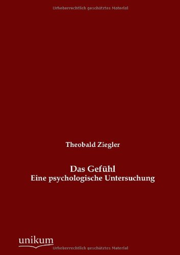 Das Gef Hl: Theobald Ziegler