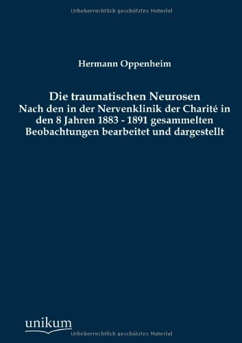 9783845742694: Die traumatischen Neurosen
