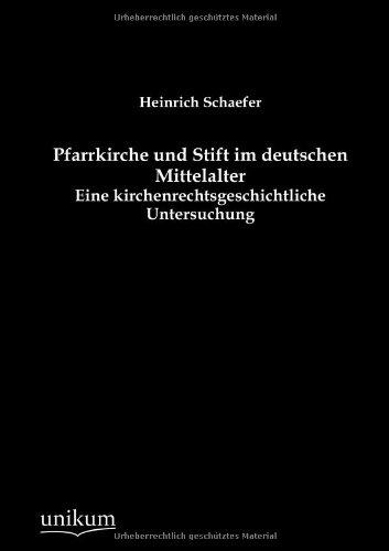 9783845743899: Pfarrkirche und Stift im deutschen Mittelalter (German Edition)