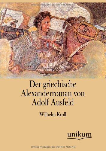 9783845744575: Der griechische Alexanderroman von Adolf Ausfeld